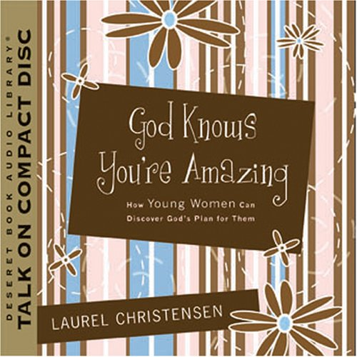 9781590387306: God Knows You're Amazing: How Young Women Can Discover God's Plan for Them