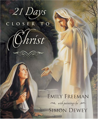 21 Days Closer to Christ