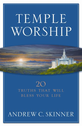 9781590388051: Temple Worship: 20 Truths That Will Bless Your Life