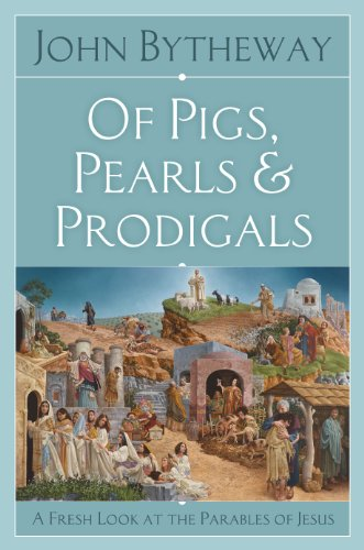 9781590388082: Of Pigs, Pearls, and Prodigals: A Fresh Look at the Parables of Jesus
