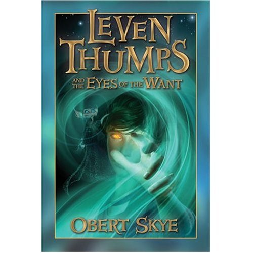 9781590388228: Leven Thumps and the Eyes of the Want (Leven Thumps) (Leven Thumps (Audio))