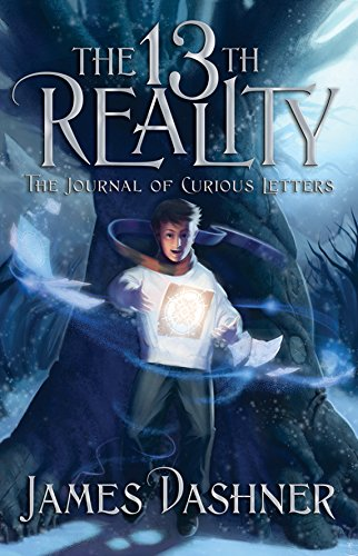 The 13th Reality: The Journal of Curious Letters (SIGNED): Dashner, James