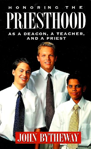 9781590388761: Honoring the Priesthood As a Deacon, a Teacher, and a Priest
