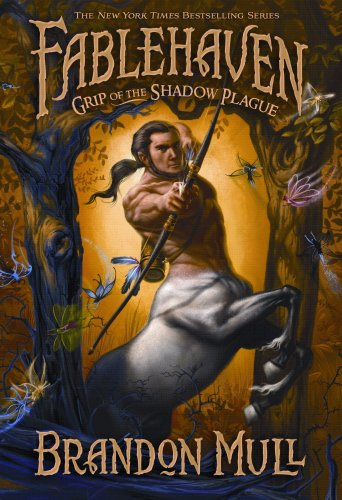 Fablehaven: Grip of the Shadow Plague (Fablehaven): Brandon Mull