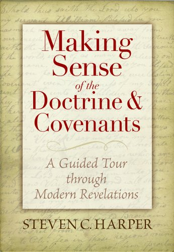 9781590389218: Making Sense of the Doctrine & Covenants by Steven Craig Harper (2008-01-01)