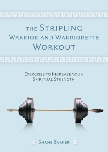 9781590389270: The Stripling Warrior and Warriorette Workout