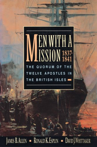 9781590389980: Men with a Mission: The Quorum of the Twelve Apostles in the British Isles, 1837-1841