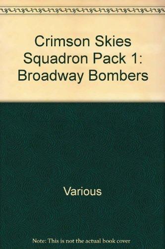 Crimson Skies Squadron Pack 1: Broadway Bombers: Various