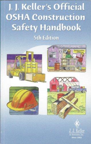 9781590424940: J. J. Keller's Official OSHA Construction Safety Handbook, Fifth Edition (201-ORS-5)