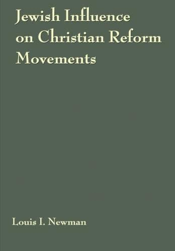 Jewish Influence on Christian Reform Movements: Newman, Louis Israel
