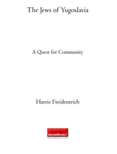 9781590453971: The Jews of Yugoslavia: A Quest for Community
