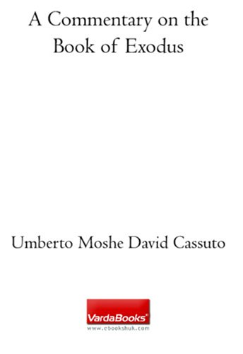 A Commentary on the Book of Exodus: Umberto Moshe David Cassuto;