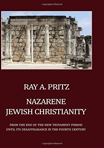 9781590459188: Nazarene Jewish Christianity: From the End of the New Testament Period Until Its Disappearance in the Fourth Century