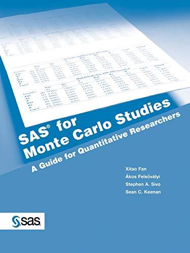 9781590471418: SAS for Monte Carlo Studies: A Guide for Quantitative Researchers