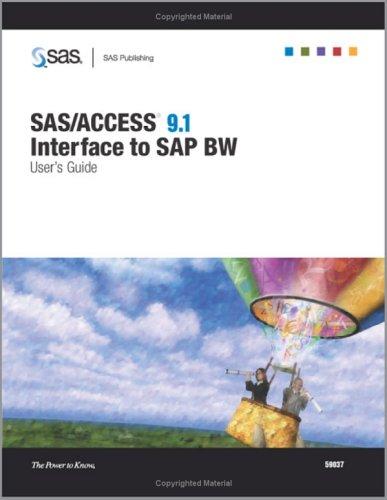 9781590472323: SAS/ACCESS 9.1 Interface To SAP BW: User's Guide