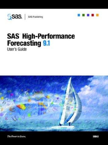 9781590472354: SAS High-performance Forecasting 9.1 User's Guide