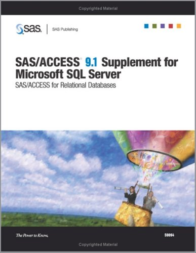 9781590472484: SAS/ACCESS 9.1 Supplement for Microsoft SQL Server SAS/ACCESS for Relational Databases