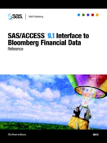 9781590472613: SAS/ACCESS 9.1 Interface to Bloomberg Financial Data: Reference