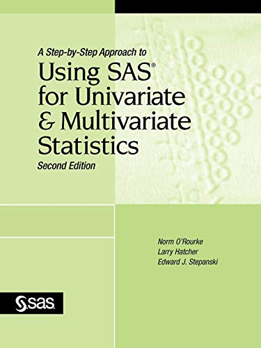 9781590474174: A Step-by-Step Approach to Using SAS for Univariate and Multivariate Statistics, Second Edition