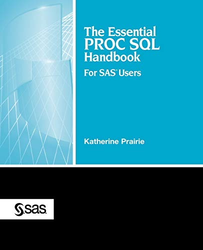 9781590475713: The Essential PROC SQL Handbook for SAS Users