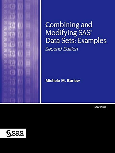 9781590479209: Combining and Modifying SAS Data Sets:: Examples, Second Edition