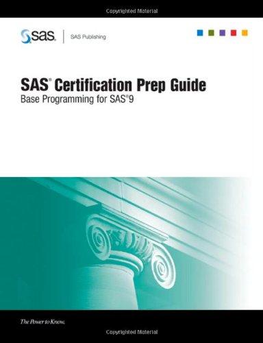 9781590479223: SAS Certification Prep Guide: Base Programming for SAS 9