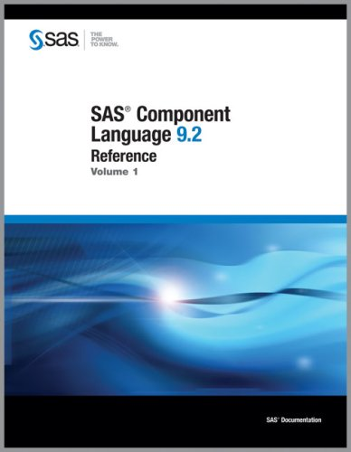 9781590479841: SAS 9.2 Component Language: Reference