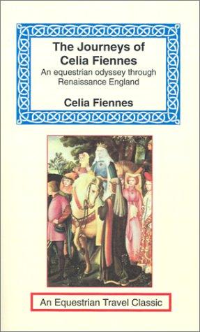 9781590480304: The Journeys of Celia Fiennes (Equestrian Travel Classics)