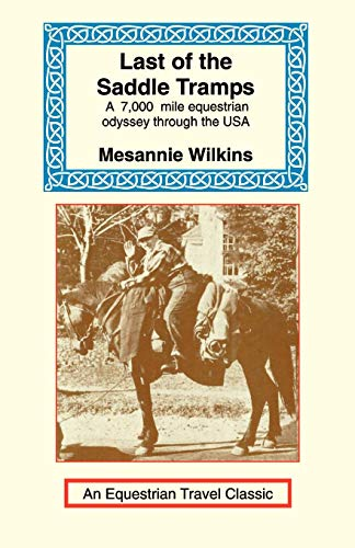 Last of the Saddle Tramps: Messanie Wilkins