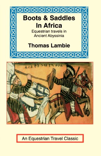 Boots & Saddles in Africa: Equestrian Travels: Thomas Lambie