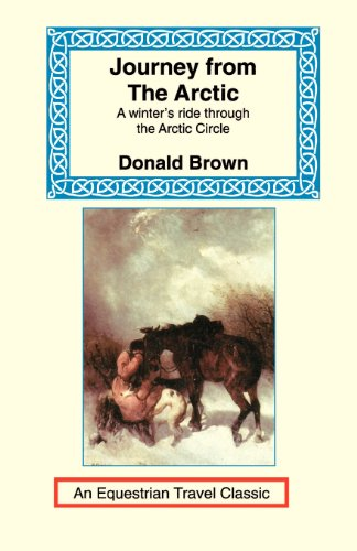 9781590480595: Journey from the Arctic (Equestrian Travel Classics)