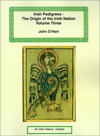 9781590481127: Irish Pedigrees - The Origin of the Irish Nation (Irish History Classics)