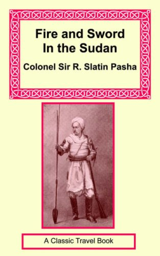 Fire and Sword in the Sudan: Rudolph Slatin