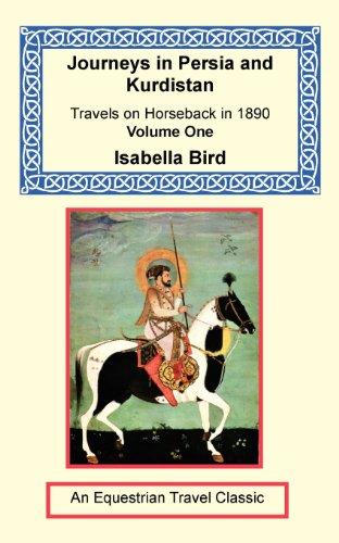 1: Journeys in Persia and Kurdistan, Volume: Bird, Isabella