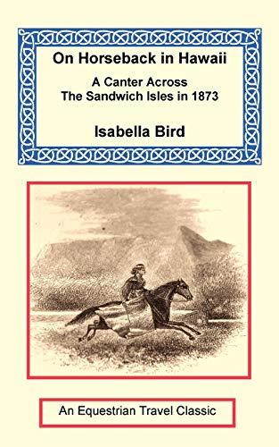 On Horseback in Hawaii: Bird, Isabella