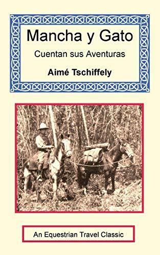 9781590481677: Mancha y Gato Cuentan sus Aventuras