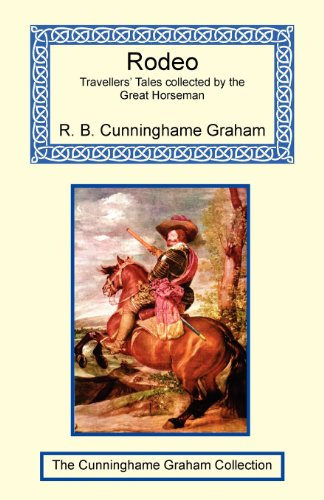 9781590481783: Rodeo - Travellers' Tales collected by the Great Horseman