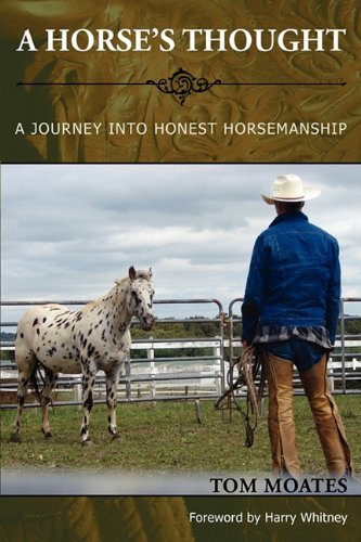 9781590481974: A Horse's Thought: A Journey into Honest Horsemanship