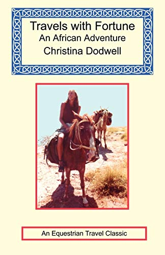 Travels with Fortune - an African Adventure (1590482131) by Christina Dodwell