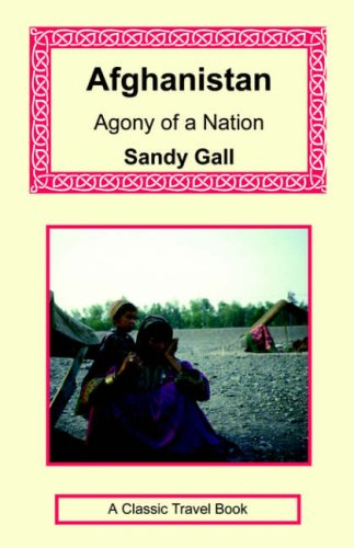9781590482186: Afghanistan: Agony of a Nation