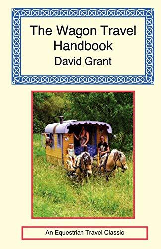 9781590482377: The Wagon Travel Handbook