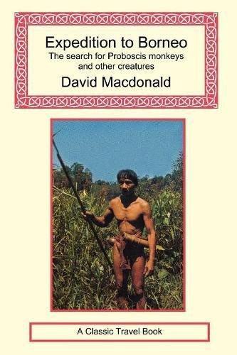 Expedition to Borneo: Macdonald, David; Barrett,