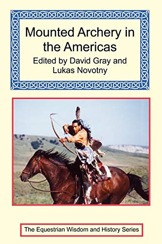 9781590482629: Mounted Archery in the Americas