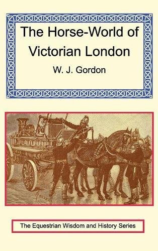 9781590482896: The Horse-World of Victorian London