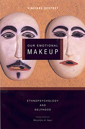 9781590510360: Our Emotional Makeup