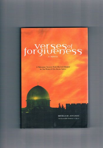 Verses of Forgiveness: A Novel: Antaki, Myriam; De