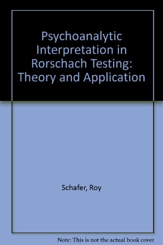 9781590510599: Psychoanalytic Interpretation in Rorschach Testing: Theory and Application