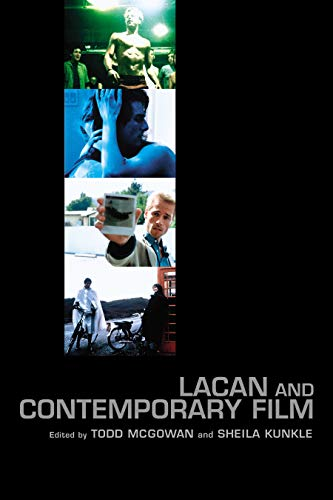 Lacan and Contemporary Film (Contemporary Theory Series)