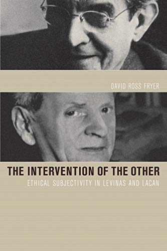 9781590510889: Intervention of the Other: Ethical Subjectivity in Levinas and Lacan