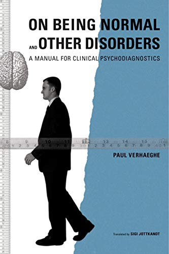 9781590510896: On Being Normal and Other Disorders, A Manual For Clinical Psychodiagnostics